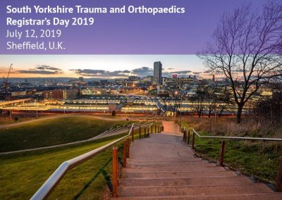 South Yorkshire Trauma and Orthopaedics Registrar's Day 2019